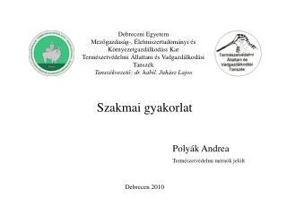 Debreceni Egyetem  Mezőgazdaság-, Élelmiszertudományi és Környezetgazdálkodási Kar