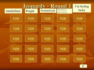 Jeopardy - Round 1