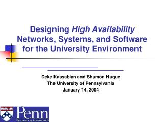 Designing  High Availability  Networks, Systems, and Software for the University Environment