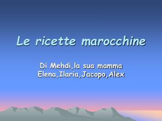 Le ricette marocchine