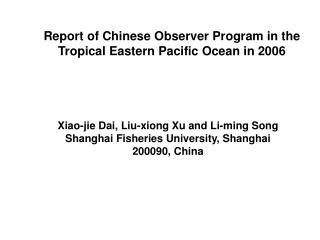 Report of Chinese Observer Program in the Tropical Eastern Pacific Ocean in 2006