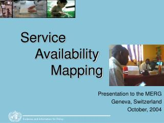 Service     Availability         Mapping