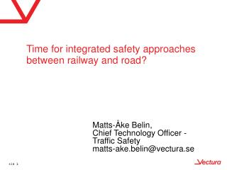 Time for integrated safety approaches between railway and road?