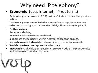 Why need  IP  telephony ?