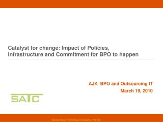 Catalyst for change: Impact of Policies,  Infrastructure and Commitment for BPO to happen