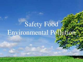 Safety Food Environmental Pollution
