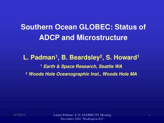 Southern Ocean GLOBEC: Status of ADCP and Microstructure