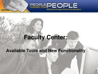 Faculty Center: Available Tools and New Functionality