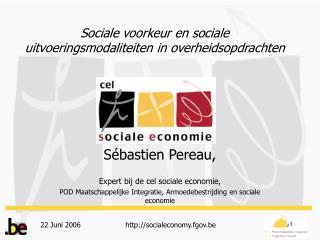 Sociale voorkeur en sociale uitvoeringsmodaliteiten in overheidsopdrachten
