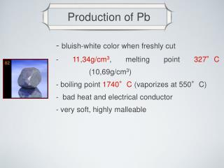 Production of Pb