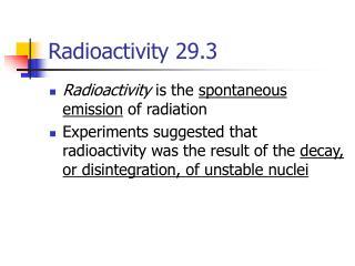 Radioactivity 29.3