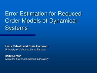 Error Estimation for Reduced Order Models of Dynamical Systems