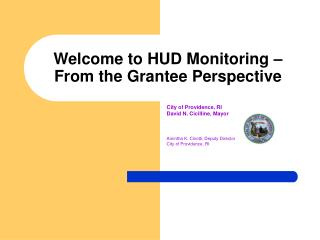 Welcome to HUD Monitoring –  From the Grantee Perspective