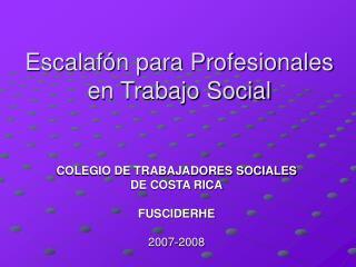 Escalafón para Profesionales en Trabajo Social