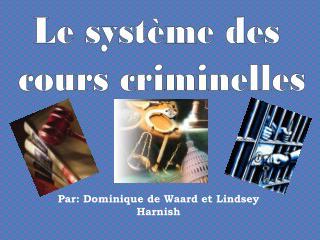 Par: Dominique de Waard et Lindsey Harnish