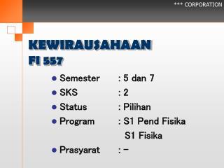 KEWIRAUSAHAAN FI 557