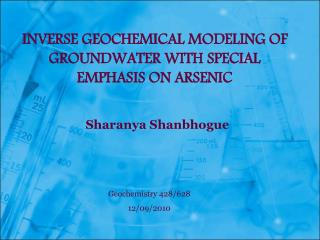 Inverse Geochemical modeling of groundwater with special emphasis on arsenic