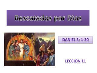 Rescatados por Dios