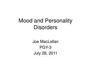 Mood and Personality Disorders