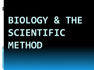 Biology & The Scientific Method