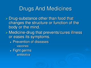 Drugs And Medicines