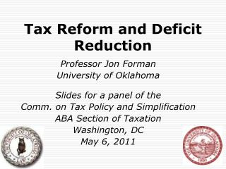 Tax Reform and Deficit Reduction