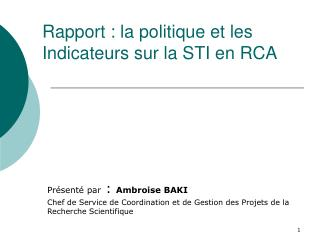 Rapport : la politique et les Indicateurs sur la STI en RCA