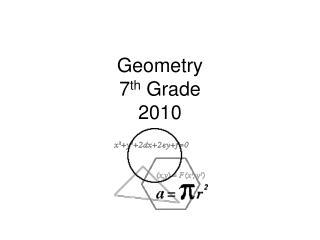 Geometry 7 th  Grade 2010