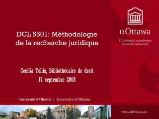 DCL 5501: Méthodologie de la recherche juridique