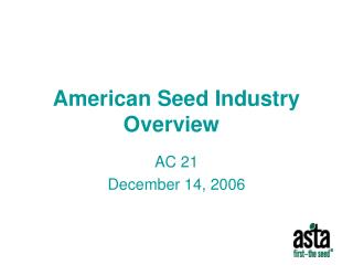 American Seed Industry Overview