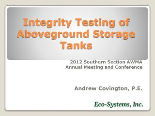 Integrity Testing of Aboveground Storage Tanks