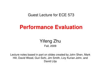 Guest Lecture for ECE 573 Performance Evaluation