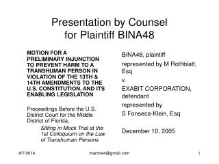 Presentation by Counsel  for Plaintiff BINA48