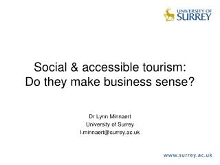 Social & accessible tourism: Do they make business sense?