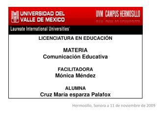 Hermosillo, Sonora a 11 de noviembre de 2009