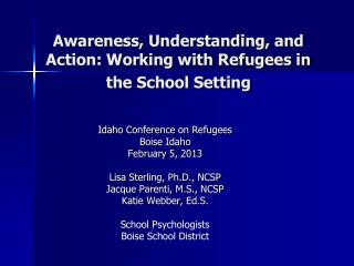 Awareness, Understanding, and Action: Working with Refugees in the School Setting