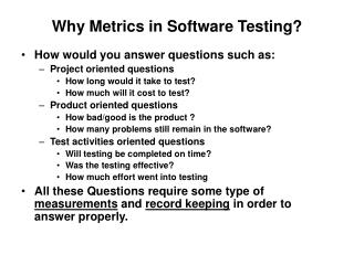 Why Metrics in Software Testing?