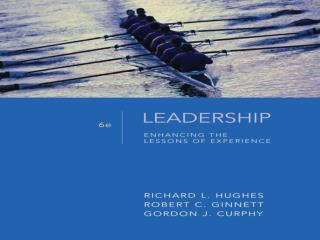 Leadership Involves an Interaction Between the Leader, the Followers, and the Situation