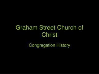 Graham Street Church of Christ