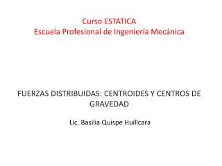 Curso  ESTATICA Escuela Profesional de Ingeniería  Mecánica
