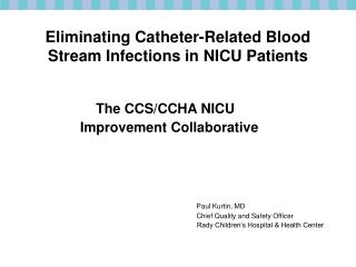 Eliminating Catheter-Related Blood Stream Infections in NICU Patients