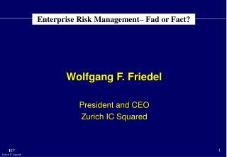 Enterprise Risk Management– Fad or Fact?