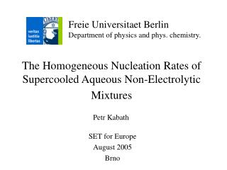 The Homogeneous Nucleation Rates of Supercooled Aqueous Non-Electrolytic Mixtures
