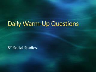 Daily Warm-Up Questions