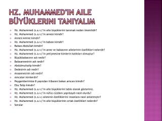 Hz. Muhammed'in Aile B�y�klerini Tan?yal?m