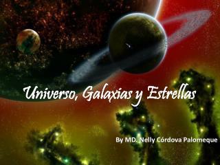 Universo, Galaxias y Estrellas