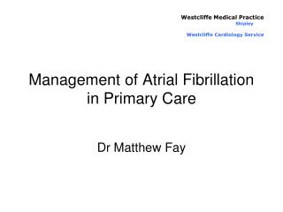 Management of Atrial Fibrillation in Primary Care