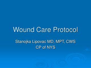 Wound Care Protocol