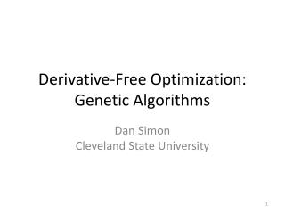 Derivative-Free Optimization: Genetic Algorithms