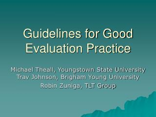 Guidelines for Good Evaluation Practice